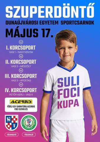 Suli Foci Kupa Szuperdöntő Dunaújvárosban