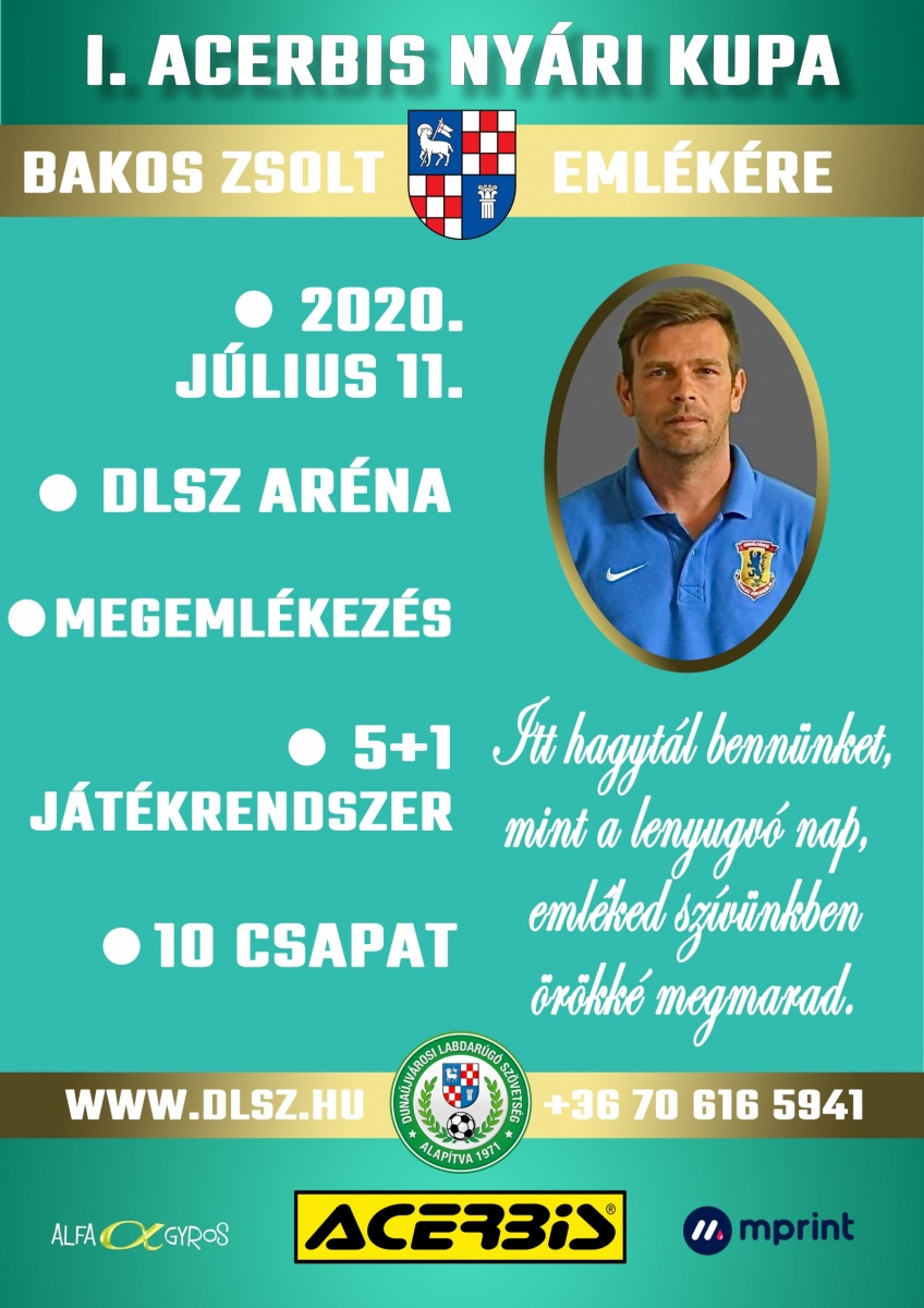 I. Acerbis Nyári Kupa Bakos Zsolt Emlékére