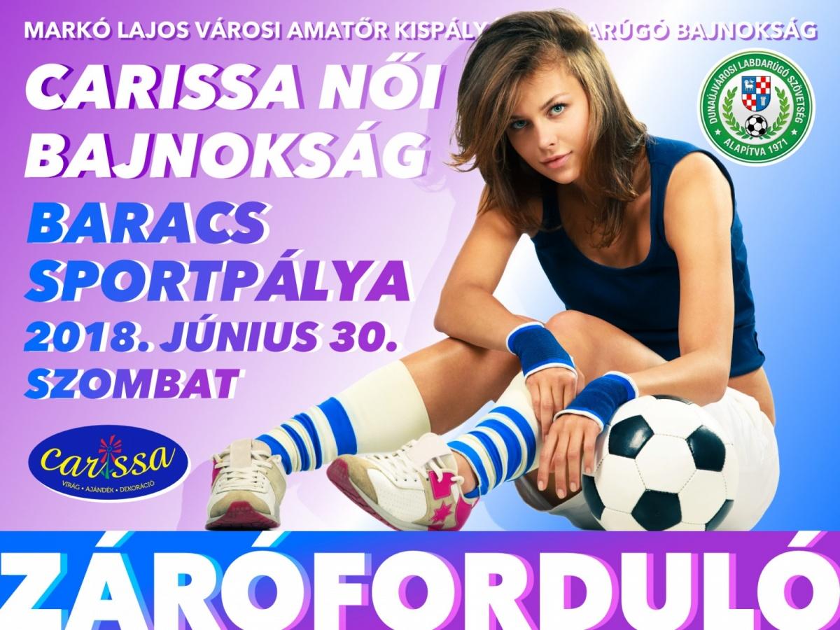 Záróforduló: Carissa Női Labdarúgó Bajnokság