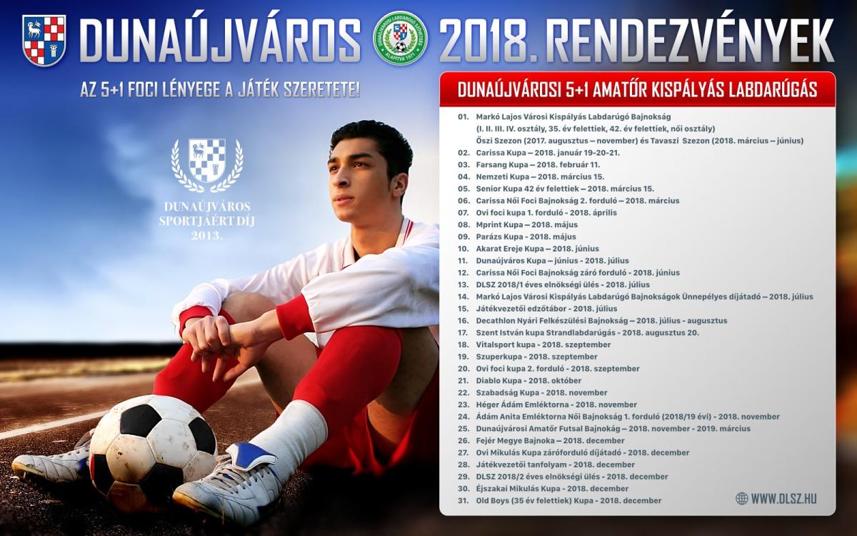 Dunaújvárosi foci tornák és rendezvények 2018-ban