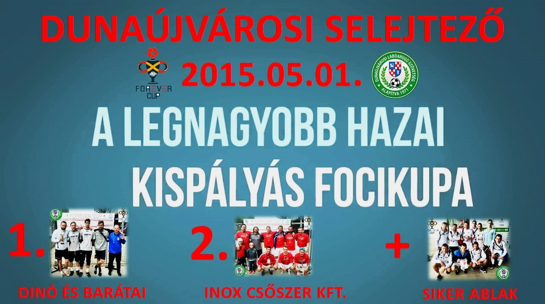 Forever Cup Dunaújvárosban!