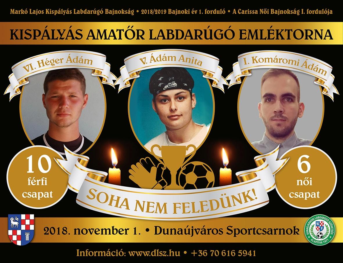 VI. Héger Ádám, V. Ádám Anita és I. Komáromi Ádám Kispályás Labdarúgó Emléktorna