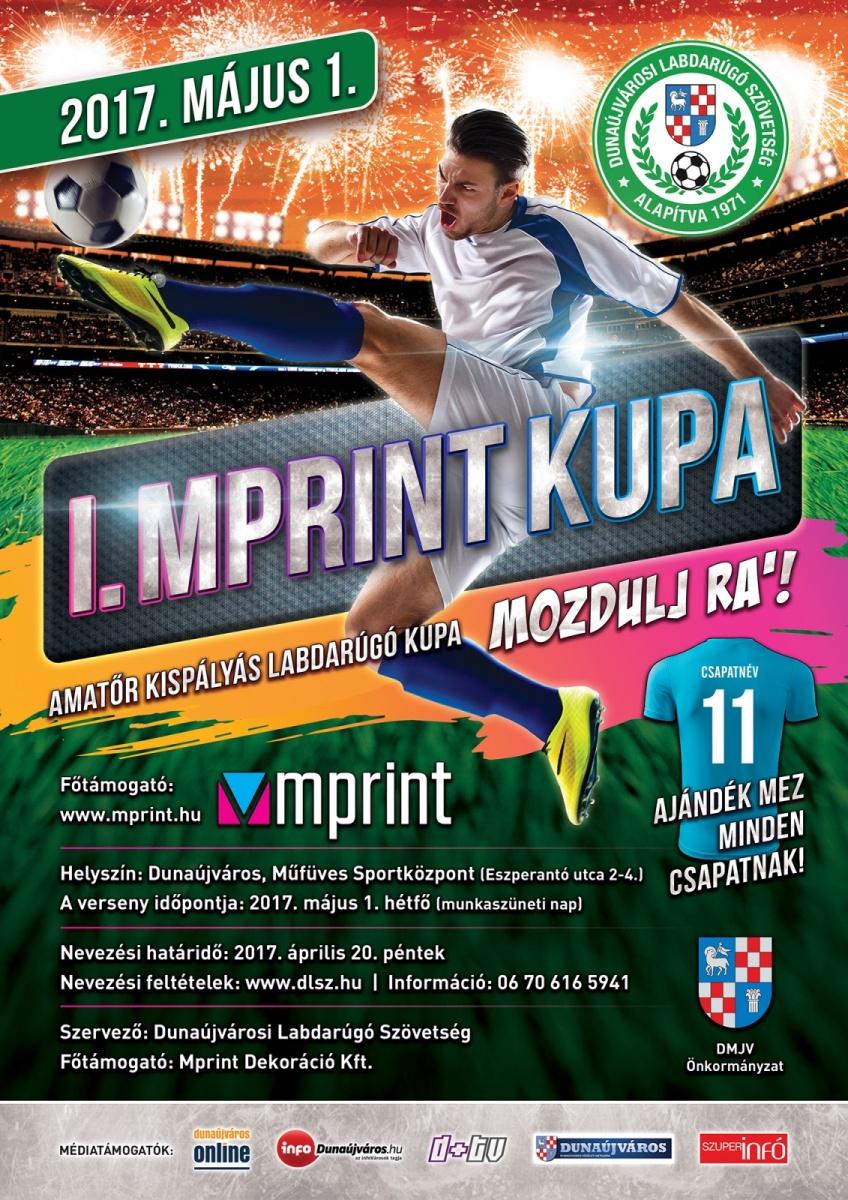 "I. Mprint Kupa ""Mozdulj Rá!"""