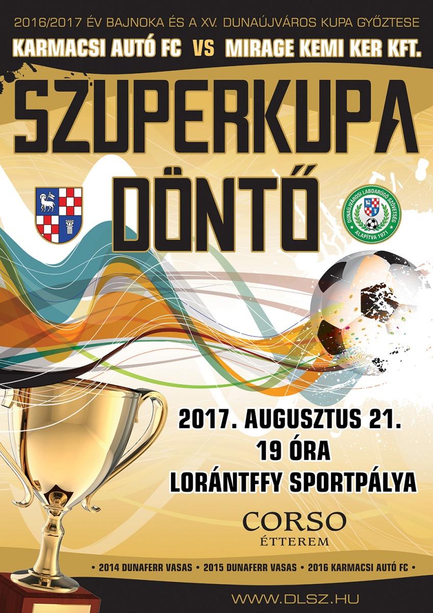 Szuperkupa Döntő Dunaújváros 2017