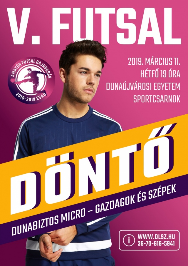V. Amatőr Dunaújvárosi Futsal Bajnokság Döntő Mérkőzés