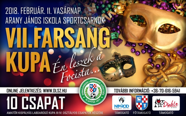 """VII. Farsang Kupa """"Én leszek a Focista..."""""""