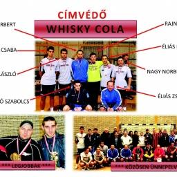 Whiskey Cola csapata