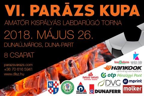 Dunaújváros 2018 VI. Parázs Varázs Kispályás Labdarúgó Kupa