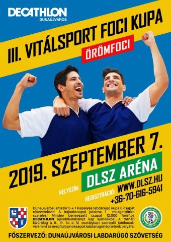 III. Vitálsport Dechatlon Foci Kupa Dunaújvárosban