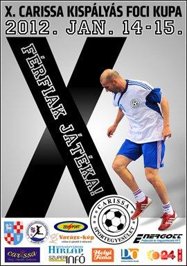 X. Carissa Labdarúgó Kupa 2012 Dunaújváros